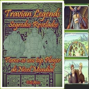 Baixar Travian Legends: Segredos Revelados pdf, epub, eBook
