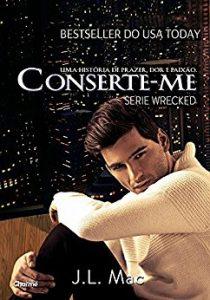Baixar Conserte-me (Wrecked Livro 2) pdf, epub, eBook