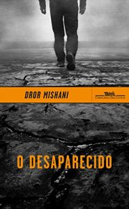Baixar O desaparecido: Avraham Avraham, a primeira investigação pdf, epub, eBook