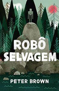 Baixar Robô selvagem pdf, epub, eBook