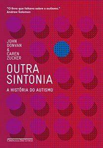 Baixar Outra sintonia: A história do autismo pdf, epub, eBook