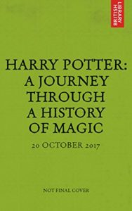Baixar Harry Potter: A Journey Through A History Of Magic pdf, epub, eBook