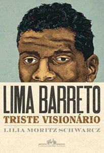 Baixar Lima Barreto: Triste visionário pdf, epub, eBook
