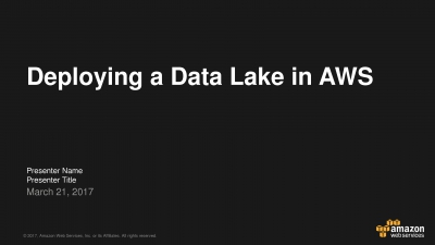 Deploying a Data Lake in AWS