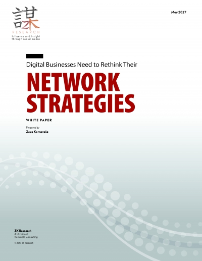 Digital Businesses Need to Rethink Their Network Strategies ZK Research White Paper