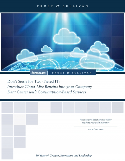 Frost & Sullivan - Don'T Settle For Two-Tiered It: Introduce Cloud-Like Benefits