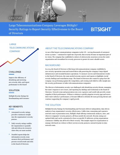 Large Telecommunications Company Leverages Bitsight Security Ratings to Report Security Effectiveness to the Board of Directors