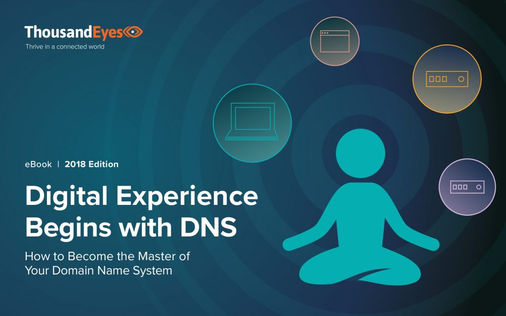 """Digital Experience  Begins with DNS """"How to Become the Master of Your Domain Name System"""""""