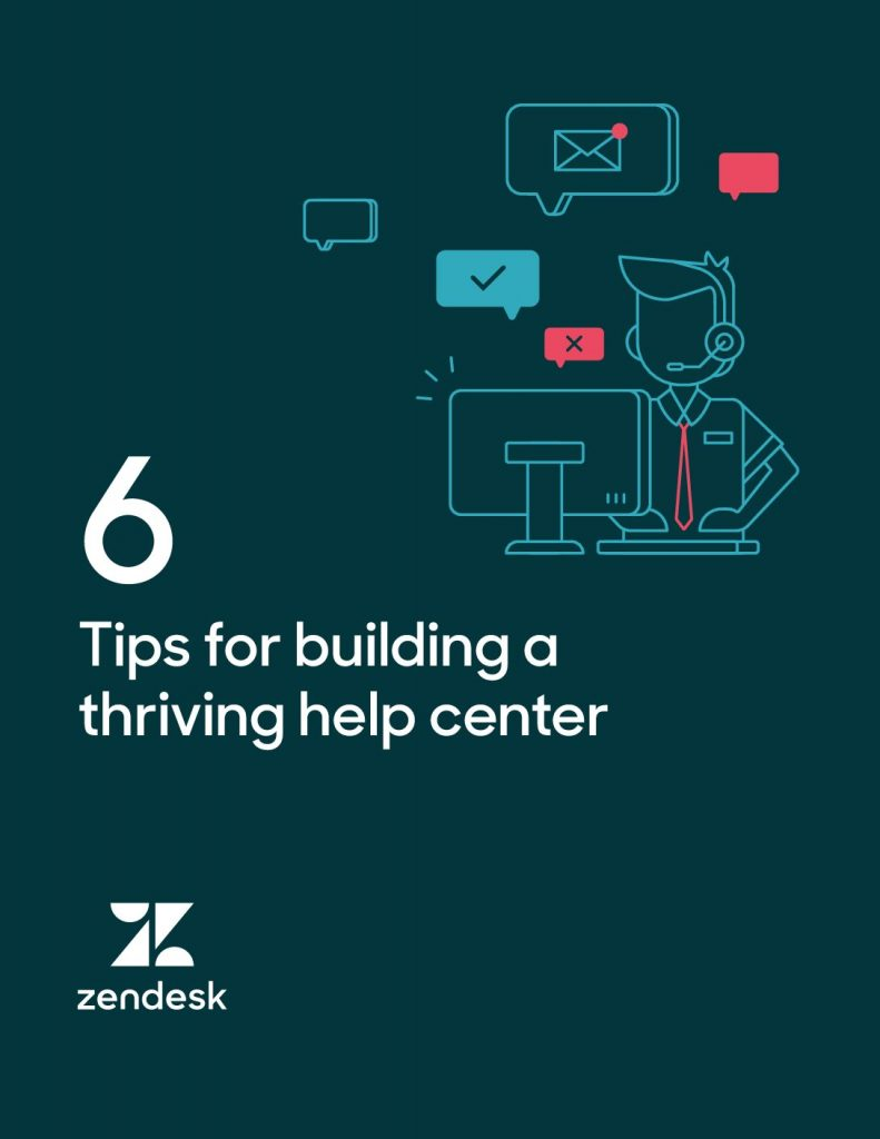6 Tips for Building A Thriving Help Center