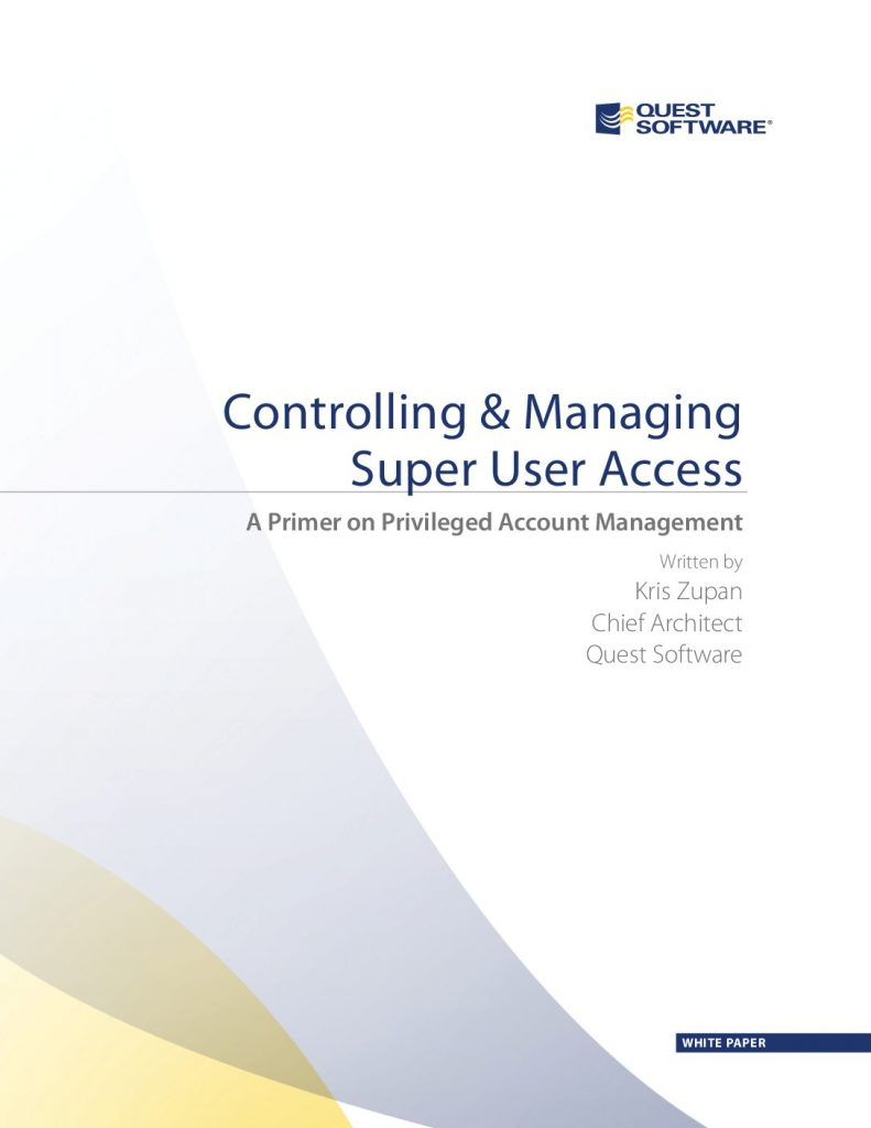 Controlling and Managing Super user Access