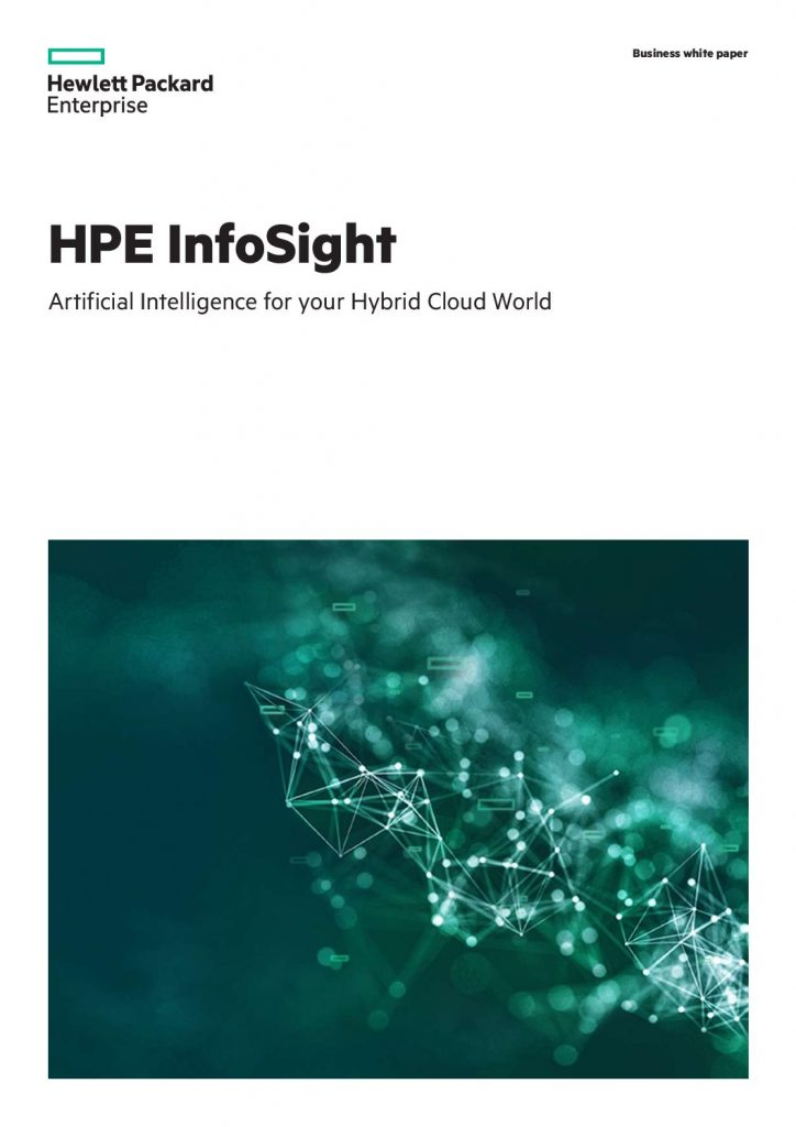 HPE InfoSight: Artificial Intelligence for your Hybrid Cloud World
