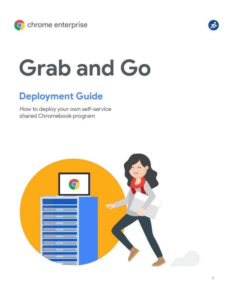 Grab and Go Deployment Guide with Chrome Enterprise