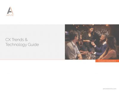 CX Trends & Technology Guide: Restaurant Industry Edition