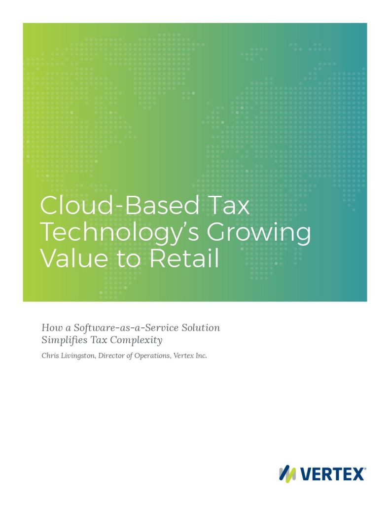 Cloud-Based Tax Technology's Growing Value to Retail
