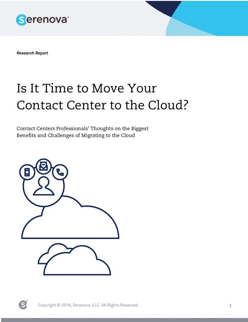 Is it Time to Move Your Contact Center to the Cloud?