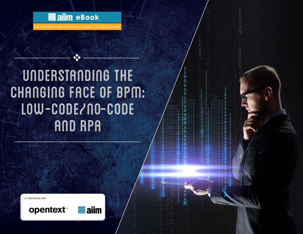 Understanding The Changing Face Of BPM: Low-Code/No-Code And RPA