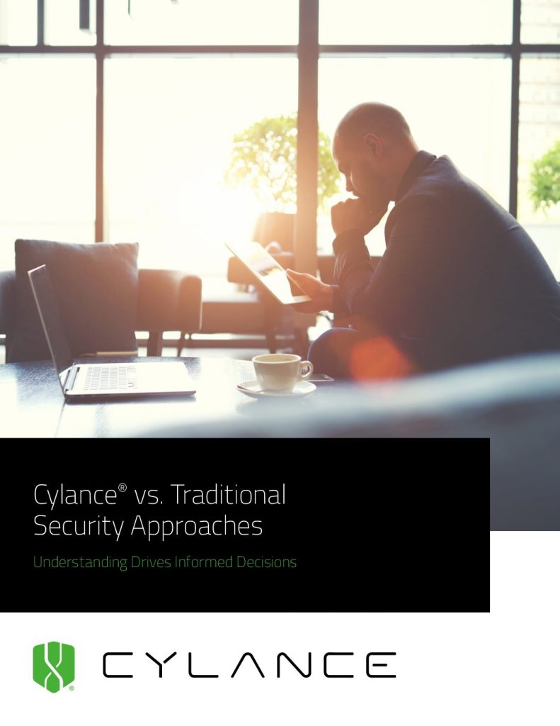 Cylance® vs. Traditional Security Approaches