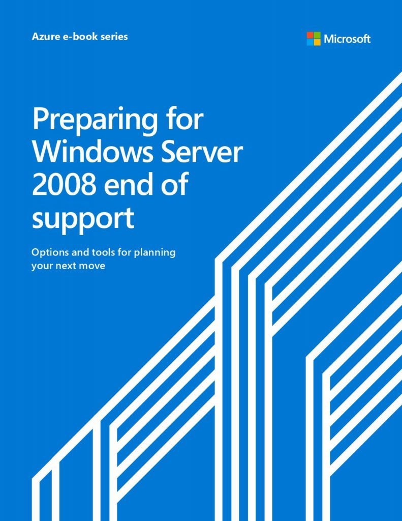 Prepare for Windows Server 2008 and SQL Server 2008 End of Support