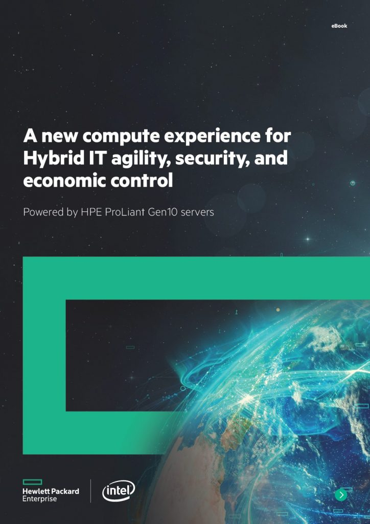 A New Compute Experience for Hybrid IT Agility, Security, and Economic Control