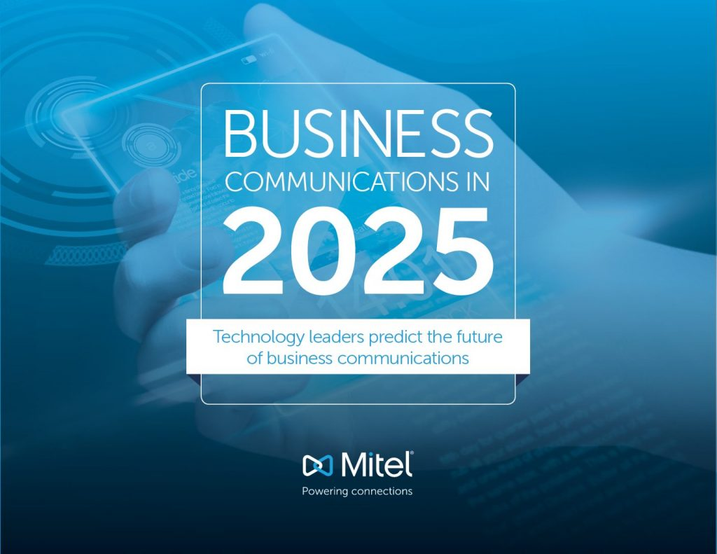 BUSINESS COMMUNICATIONS IN 2025
