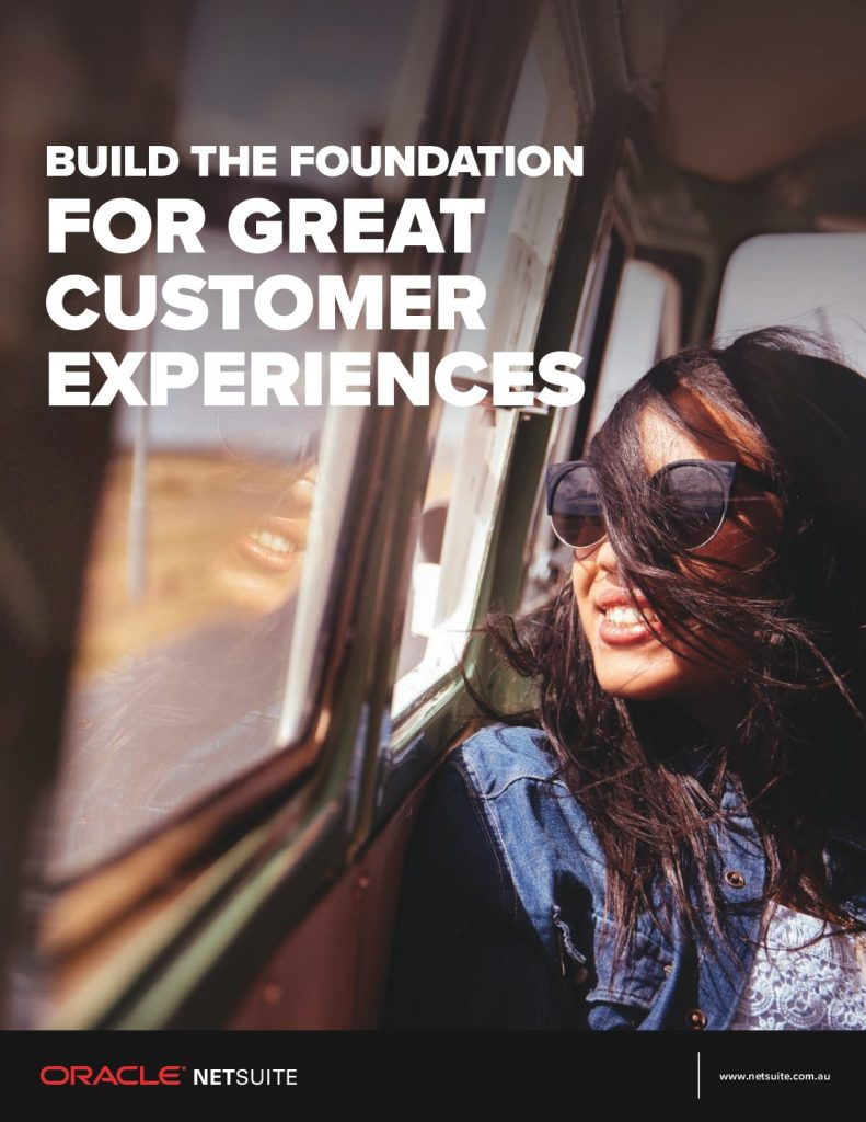 Build The Foundation For Great Customer Experiences