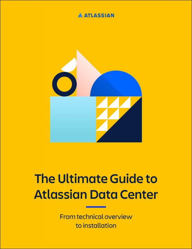 The Ultimate Guide to Atlassian Data Center