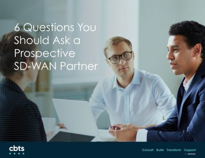 6 Questions Every Engineer Should Ask Prospective SD-WAN Partners!