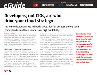 Developers, not CIOs, are who drive your cloud strategy