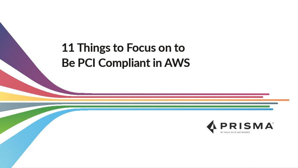 11 Things To Focus On To Be PCI Compliant In AWS
