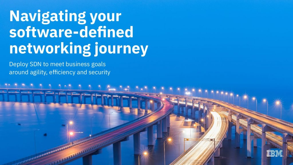 Navigating Your Software-Defined Networking Journey