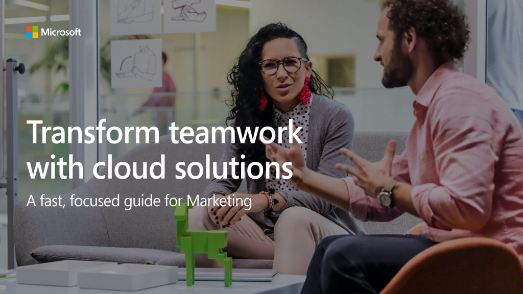 Transform Teamwork with Cloud Solutions