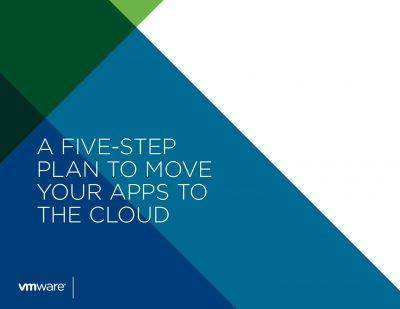 A FIVE-STEP PLAN TO MOVE YOUR APPS TO THE CLOUD