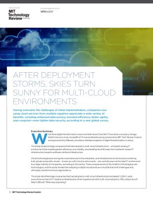 AFTER DEPLOYMENT STORMS, SKIES TURN SUNNY FOR MULTI-CLOUD ENVIRONMENTS