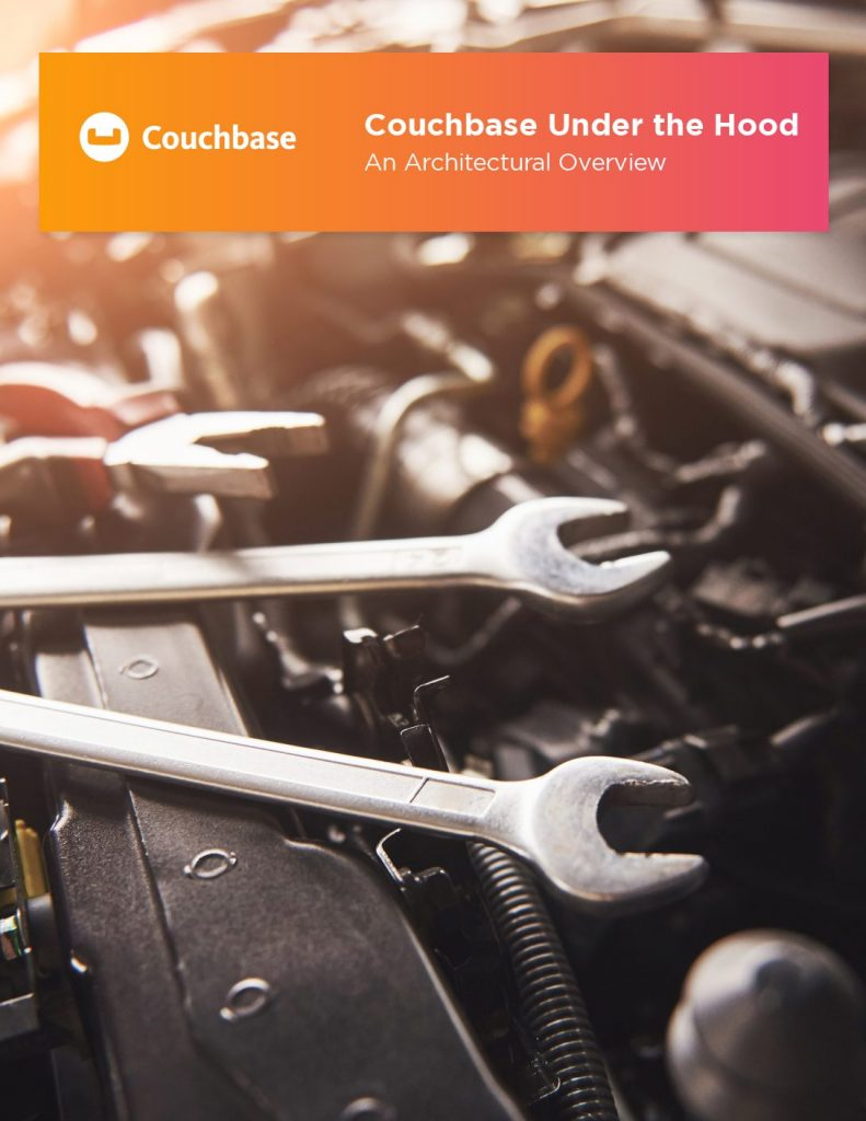 Couchbase Under the Hood: An Architectural Overview