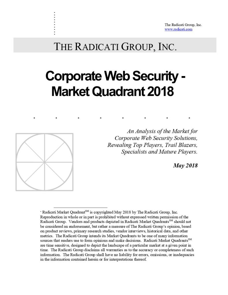 Radicati 2018 Corporate Web Security Market Quadrant