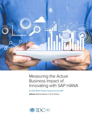 Measuring the Actual Business Impact of Innovating with SAP HANA