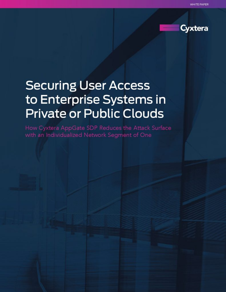 Securing User Access to Enterprise Systems in Private or Public Clouds