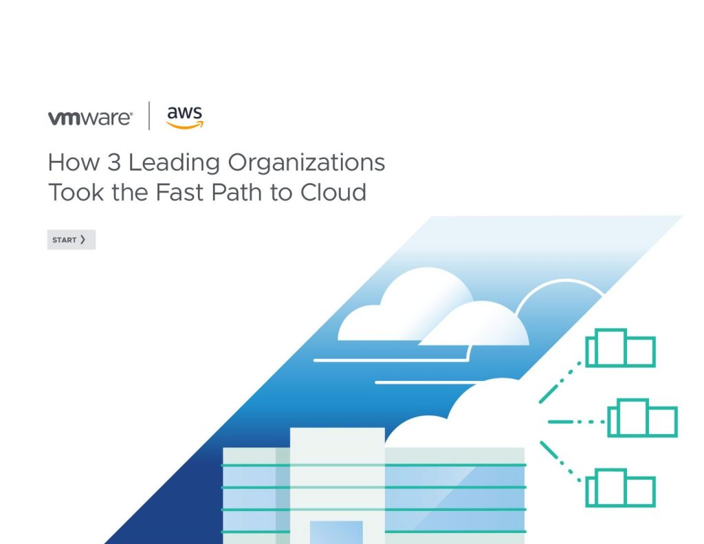 How 3 Leading Organizations Took the Fast Path to the Cloud