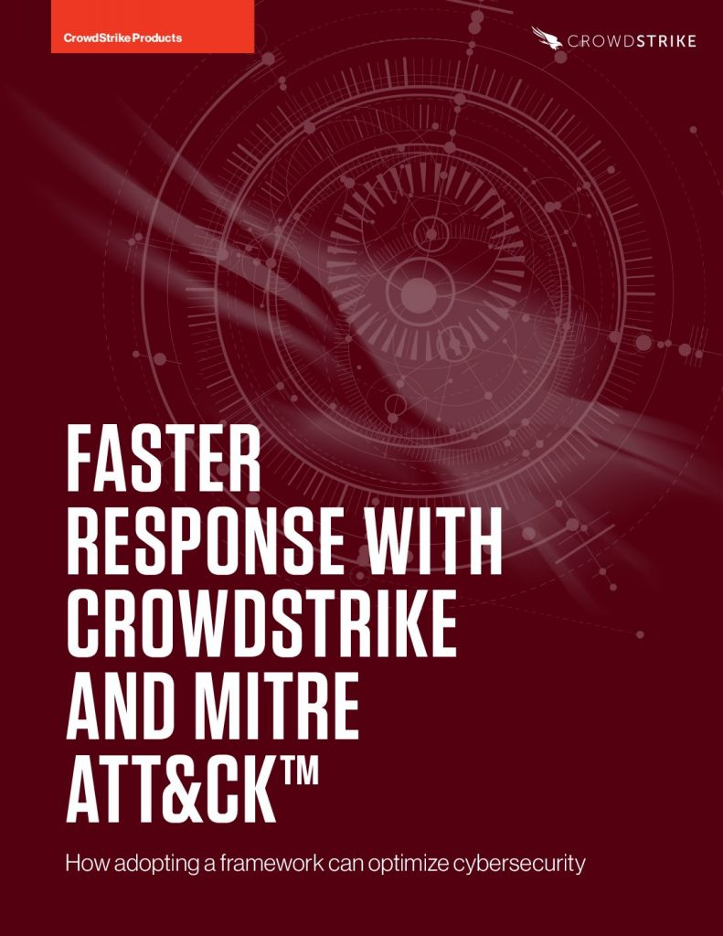 Faster Response with CrowdStrike and MITRE ATT and CK