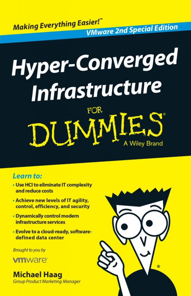 Hyperconverged Infrastructure for Dummies