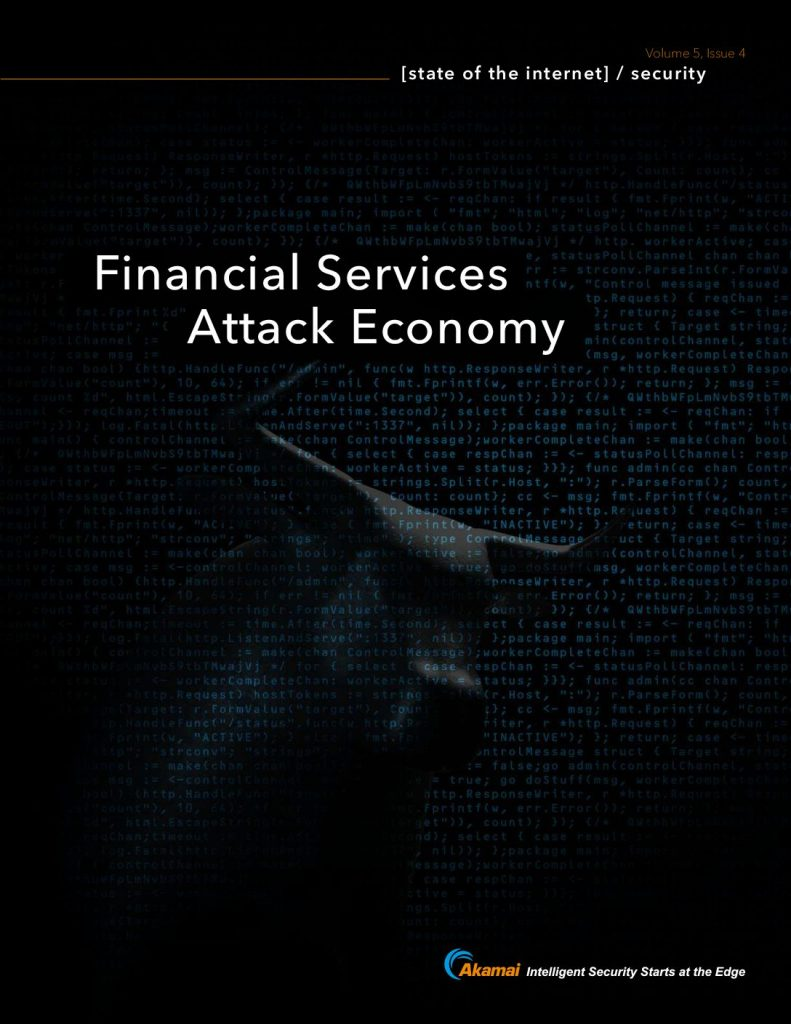 State of the Internet: Financial Services Attack Economy