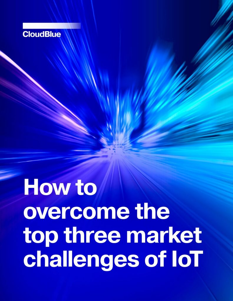 How to Overcome the Top Three Market Challenges of IoT