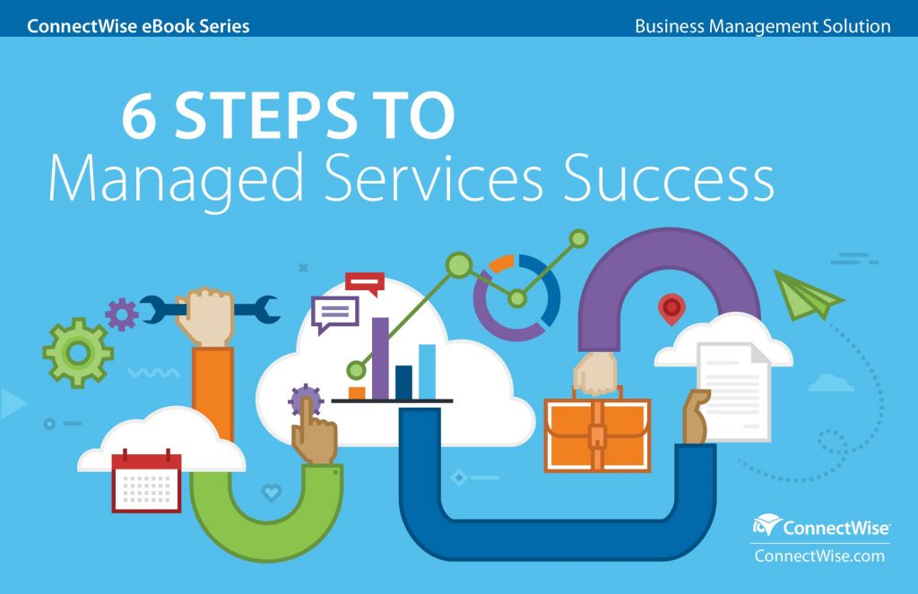 6 STEPS TO Managed Services Success