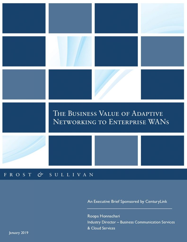 Frost  and  Sullivan: The Business Value of Adaptive Networking to Enterprise WANs