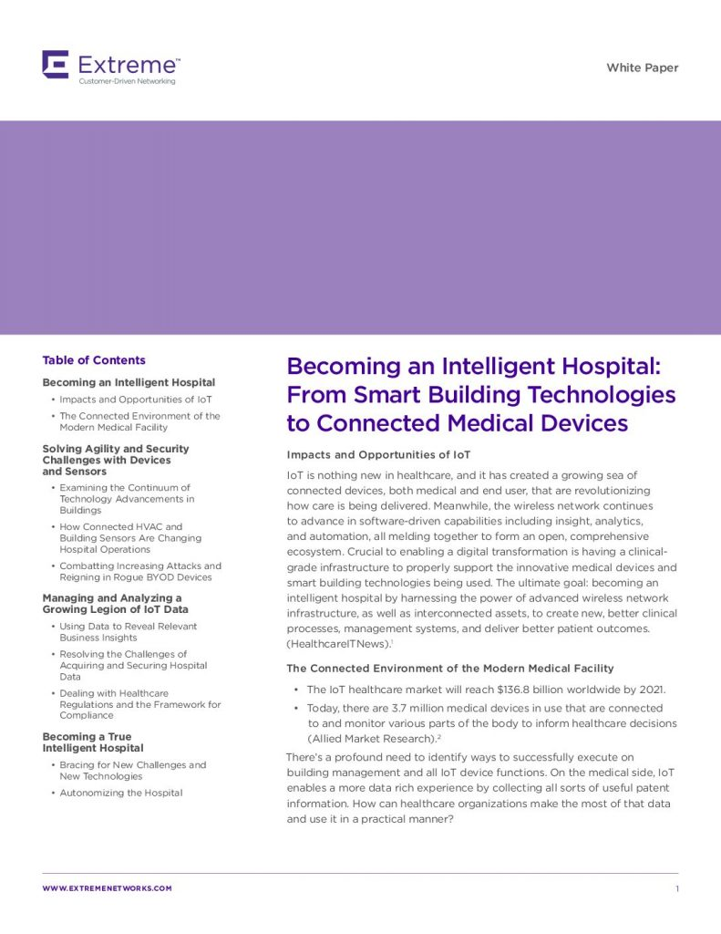 Becoming an Intelligent Hospital: From Smart Building Technologies to Connected Medical Devices