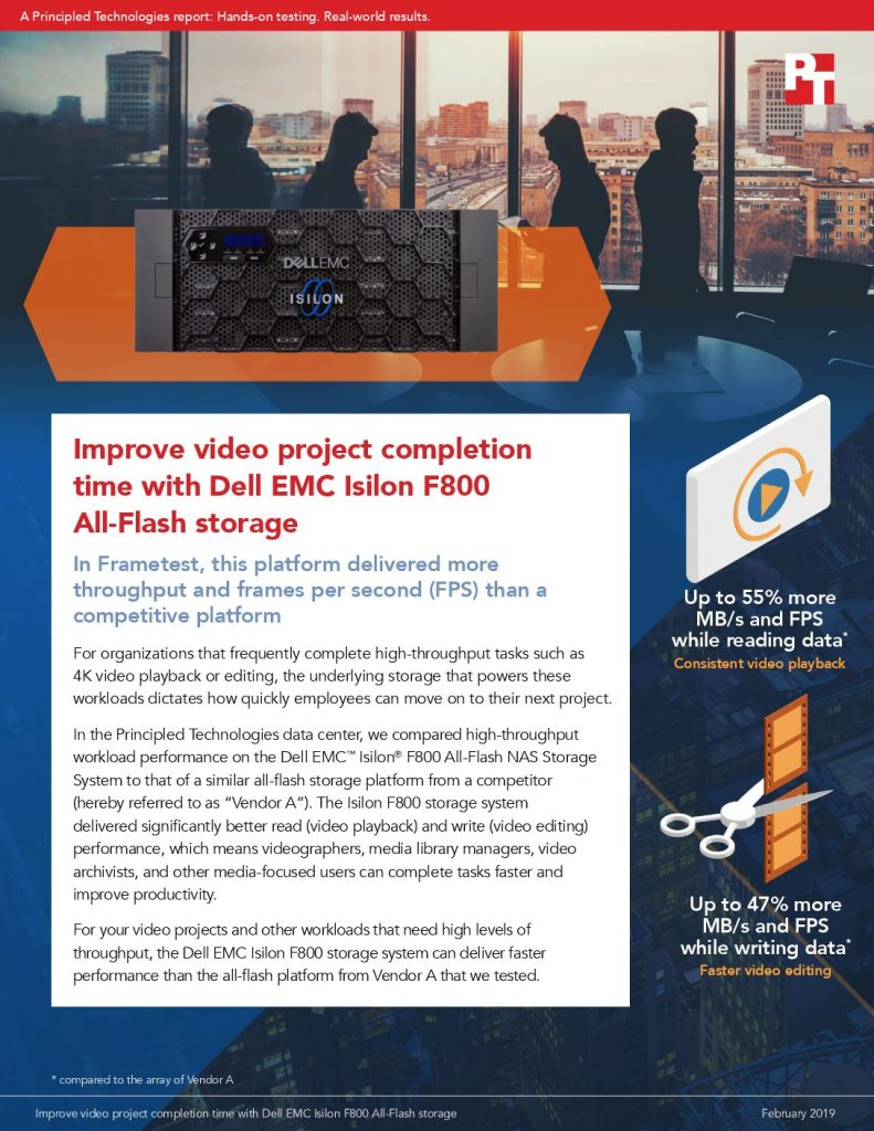 Improve Video Project Completion Time with Dell EMC Isilon F800 All-Flash Storage