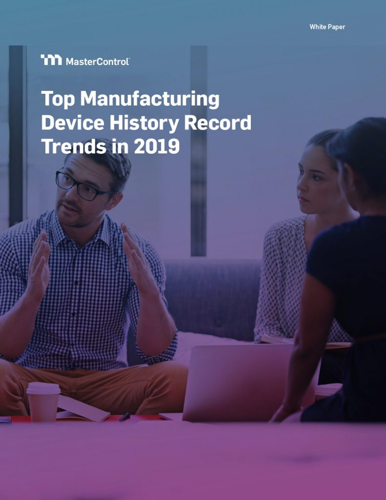 Top Manufacturing Device History Record Trends in 2019