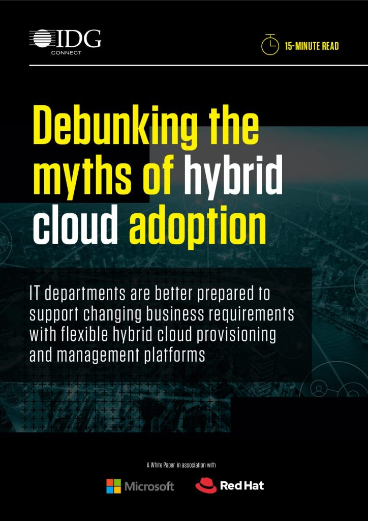 Debunking the myths of hybrid cloud adoption