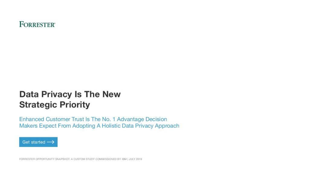 Forrester Snapshot: Data Privacy Is The New Strategic Priority
