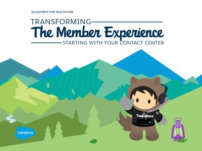 Transforming the Member Experience Starting with Your Contact Center